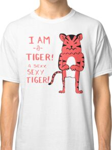 Sexy Tiger - funny cartoon illustration with typography in pink (?) Classic T-Shirt