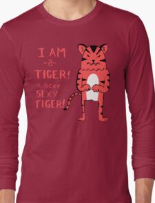 Sexy Tiger - funny cartoon illustration with typography in pink (?) Long Sleeve T-Shirt