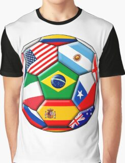 Brazil 2014 - soccer with various flags Graphic T-Shirt
