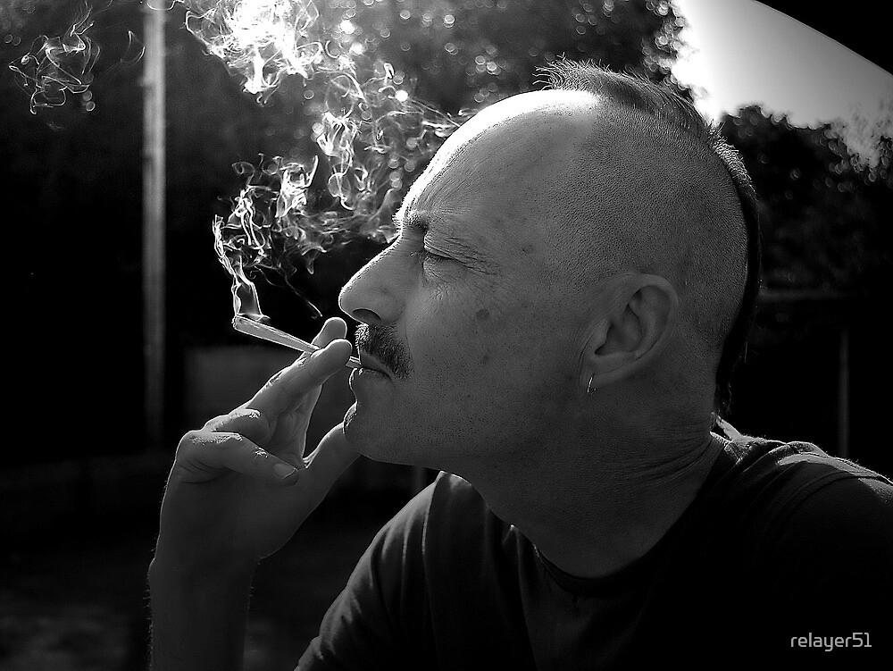Smokin ........! by relayer51