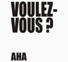 Voulez-Vous? AHA! by BethKidd