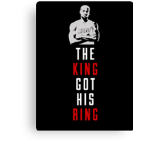 The King Got His Ring Canvas Print