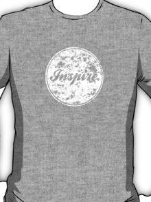 INSPIRE. T-Shirt