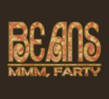 Beans...mmm, Farty by AdeGee