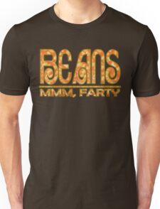 Beans...mmm, Farty T-Shirt