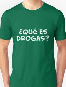 ¿Qué es drogas? camiseta T-Shirt