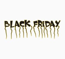Black Friday by ilmagatPSCS2