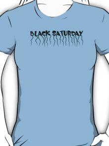 Black Saturday T-Shirt