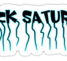 Black Saturday Sticker