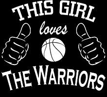 this girl loves the warriors by trendz