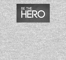 Be The HERO Dark Unisex T-Shirt