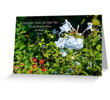 Raise Your Words, Not Your Voice - Rumi (greeting card and inspirational print) Greeting Card