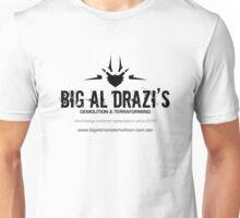 Big Al Drazi's Demolition & Terraforming Unisex T-Shirt
