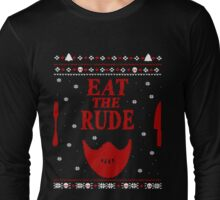 eat the rude - ugly christmas sweater -  mask Long Sleeve T-Shirt