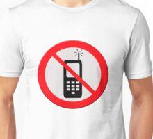 No mobile telephones.  Unisex T-Shirt