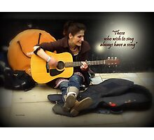 Street Musician - with a lovely voice Photographic Print