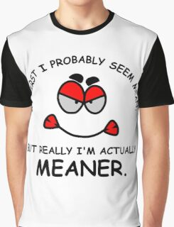 Meaner Graphic T-Shirt