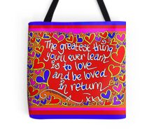 The Greatest Thing... Tote Bag