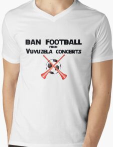 Ban Football from Vuvuzela Concerts! T-Shirt