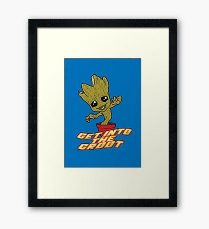 Get into the Groooooooot! Framed Print
