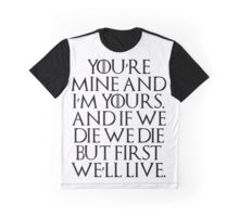 I'm Yours... Graphic T-Shirt