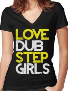 Love Dubstep Girls (neon green) Women's Fitted V-Neck T-Shirt