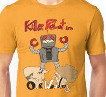 Killer Robot Goes to a Wedding Unisex T-Shirt