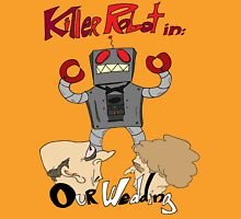 Killer Robot Goes to a Wedding Unisex T-Shirt