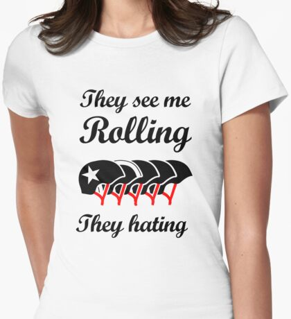 They See Me Rolling (Roller Derby) Black design Womens Fitted T-Shirt