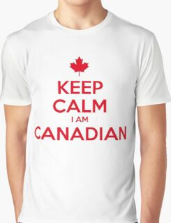 KEEP CALM I AM CANADIAN Graphic T-Shirt