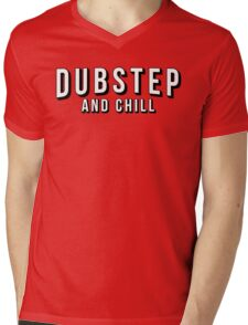 Dubstep and Chill Mens V-Neck T-Shirt