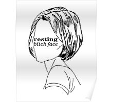 Resting Bitch Face (RBS) Poster