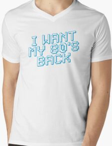 I WANT MY 80's BACK Mens V-Neck T-Shirt