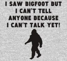I Saw Bigfoot One Piece - Short Sleeve