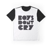 BOYS DON'T CRY Graphic T-Shirt
