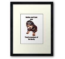 Rottweilers Are Not Just Pets Framed Print