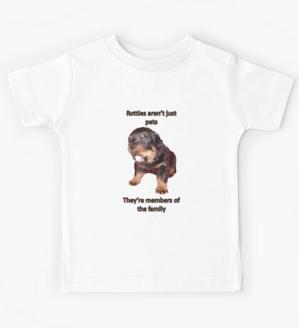 Rottweilers Are Not Just Pets Kids Tee