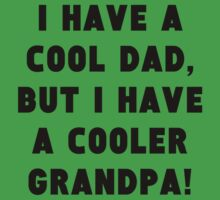 A Cooler Grandpa Kids Tee