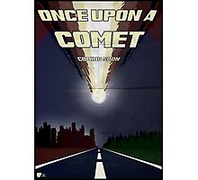 Once upon a comet Photographic Print