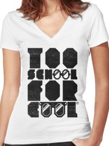 Too School For Cool (Black) Women's Fitted V-Neck T-Shirt