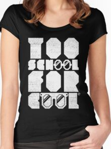 Too School For Cool (White) Women's Fitted Scoop T-Shirt
