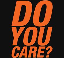 Do You Care? (orange) Womens Fitted T-Shirt