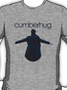Free Cumberhugs! T-Shirt