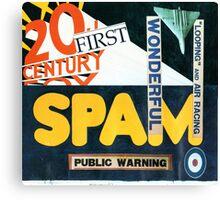 21st Century Spam. Canvas Print