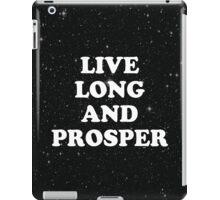 live long iPad Case/Skin
