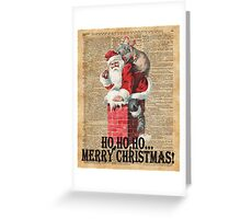 Ho,Ho Merry Chirstmas Santa Claus In Chimney Dictionary Art Greeting Card