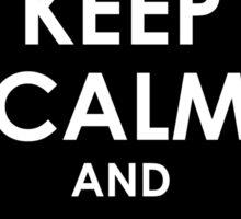 Keep Calm and Shove It - White Sticker