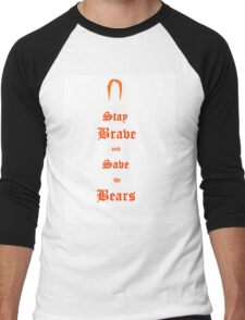 Stay Brave and Save the Bears Men's Baseball ¾ T-Shirt