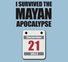 I Survived The Mayan Apocalypse 2012 (calendar) by jezkemp