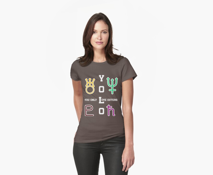 YOLO: You Only Love Outers (for Dark Shirts)  by Claudia J.